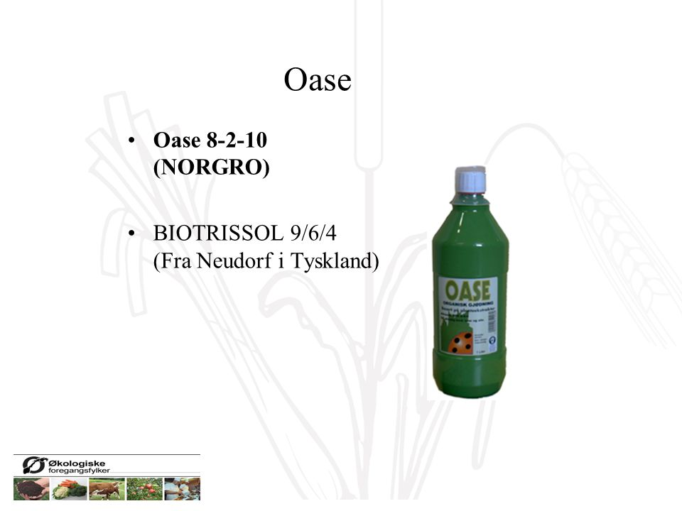 Oase Oase 8-2-10 (NORGRO) BIOTRISSOL 9/6/4 (Fra Neudorf i Tyskland)