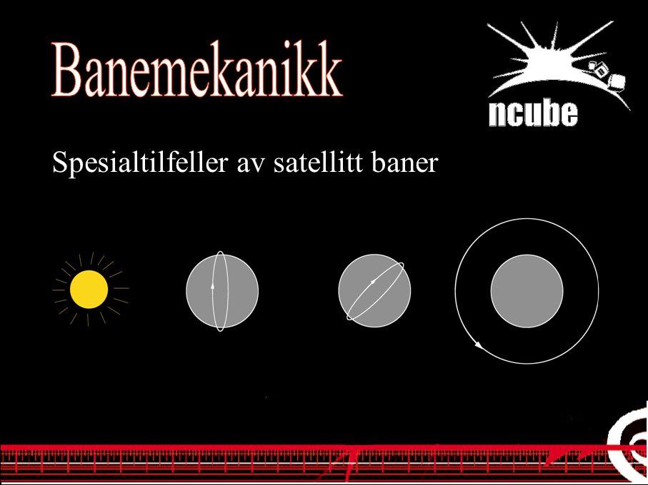 Spesialtilfeller av satellitt baner