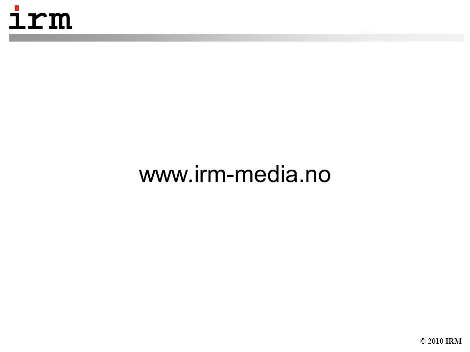 © 2010 IRM www.irm-media.no