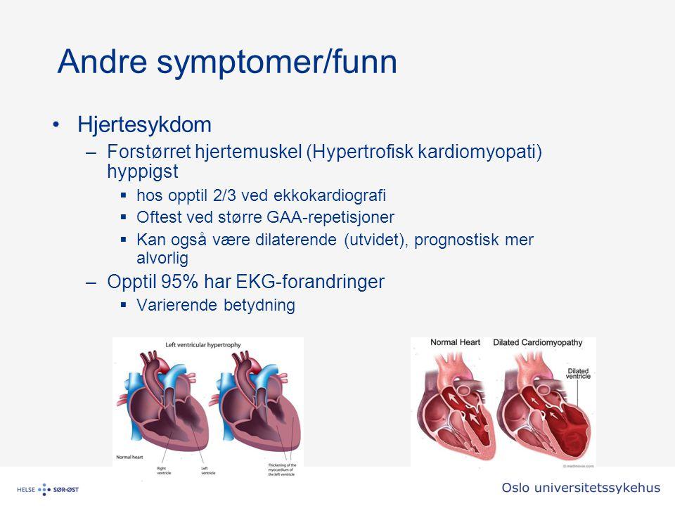 Andre symptomer/funn Hjertesykdom –Forstørret hjertemuskel (Hypertrofisk kardiomyopati) hyppigst  hos opptil 2/3 ved ekkokardiografi  Oftest ved stø