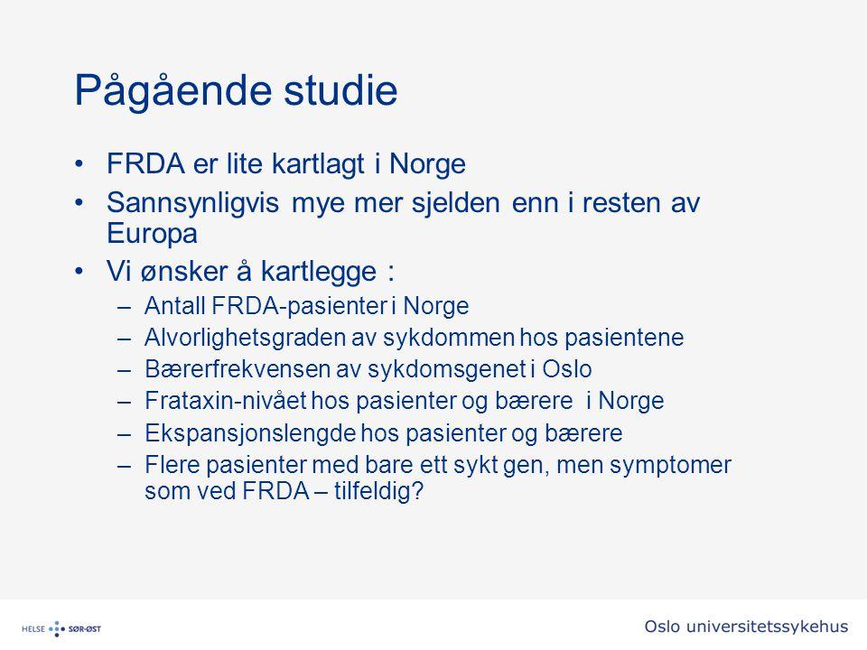 Pågående studie FRDA er lite kartlagt i Norge Sannsynligvis mye mer sjelden enn i resten av Europa Vi ønsker å kartlegge : –Antall FRDA-pasienter i No