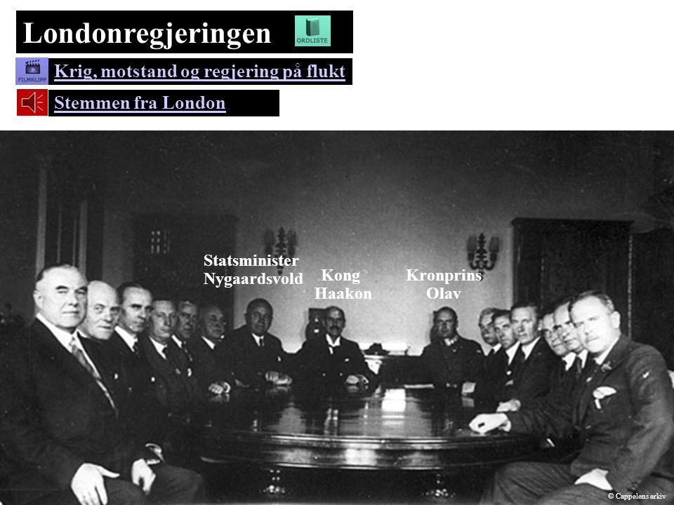 Londonregjeringen Stemmen fra London Kong Haakon Kronprins Olav Statsminister Nygaardsvold Krig, motstand og regjering på flukt © Cappelens arkiv
