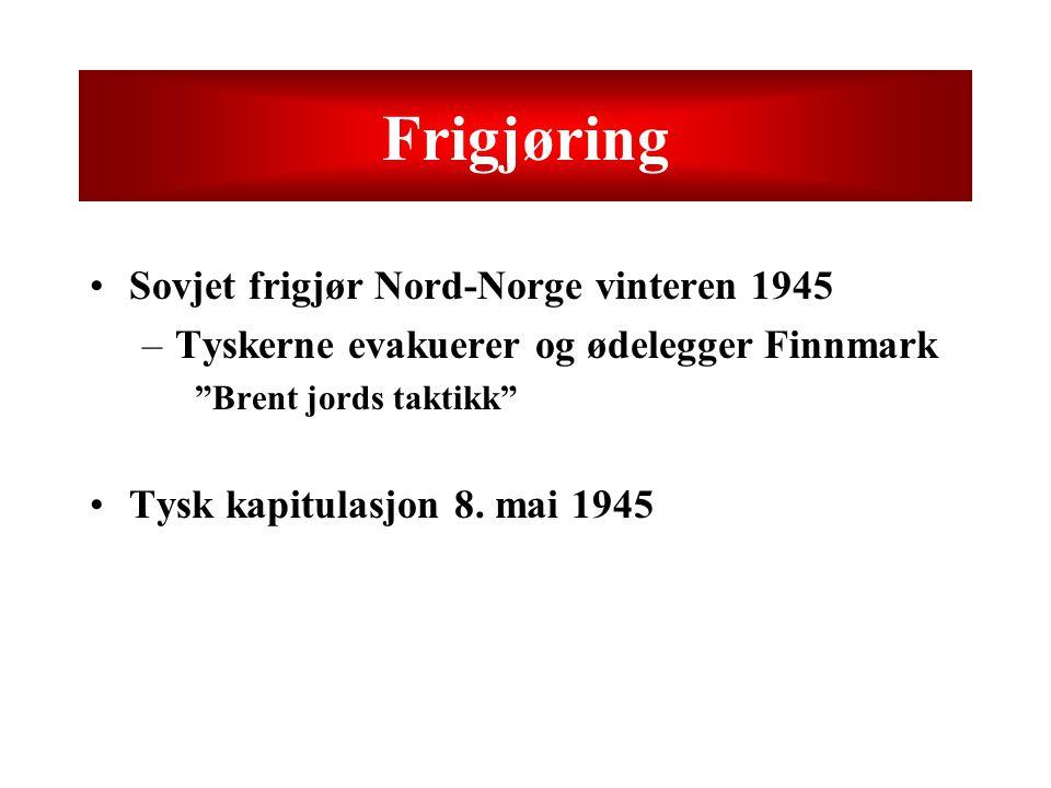 """Frigjøring Sovjet frigjør Nord-Norge vinteren 1945 –Tyskerne evakuerer og ødelegger Finnmark """"Brent jords taktikk"""" Tysk kapitulasjon 8. mai 1945"""