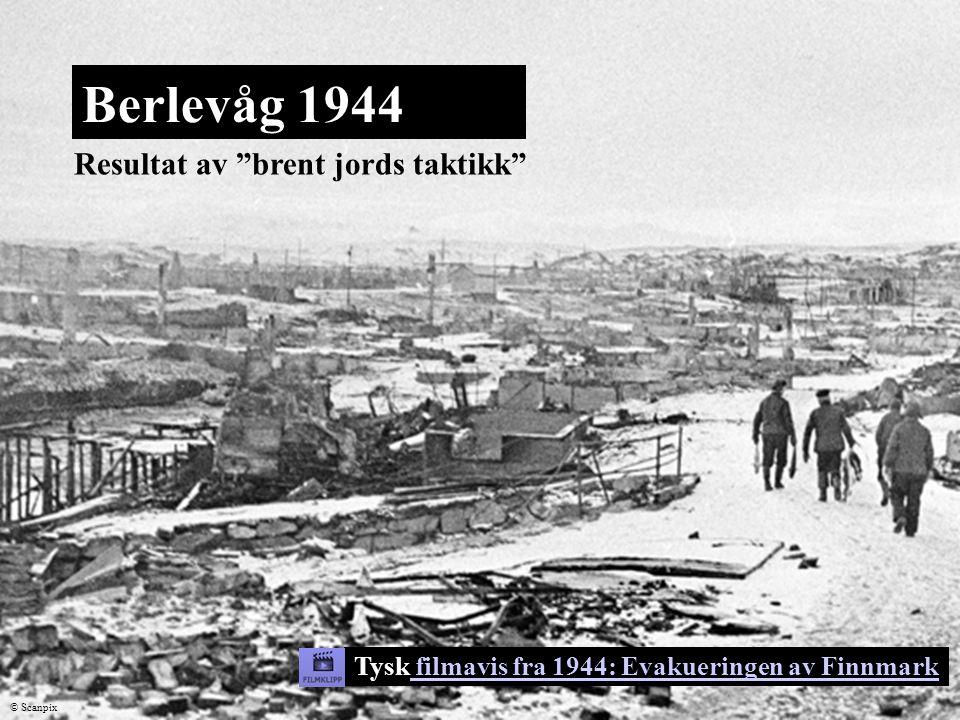 """Berlevåg 1944 Resultat av """"brent jords taktikk"""" © Scanpix Tysk filmavis fra 1944: Evakueringen av Finnmark filmavis fra 1944: Evakueringen av Finnmark"""