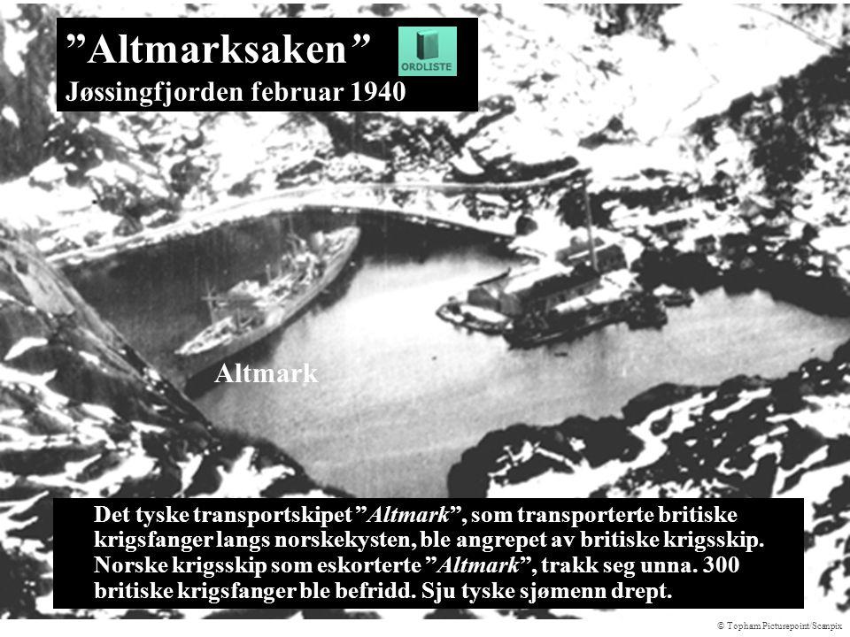 """""""Altmarksaken"""" Jøssingfjorden februar 1940 Det tyske transportskipet """"Altmark"""", som transporterte britiske krigsfanger langs norskekysten, ble angrepe"""