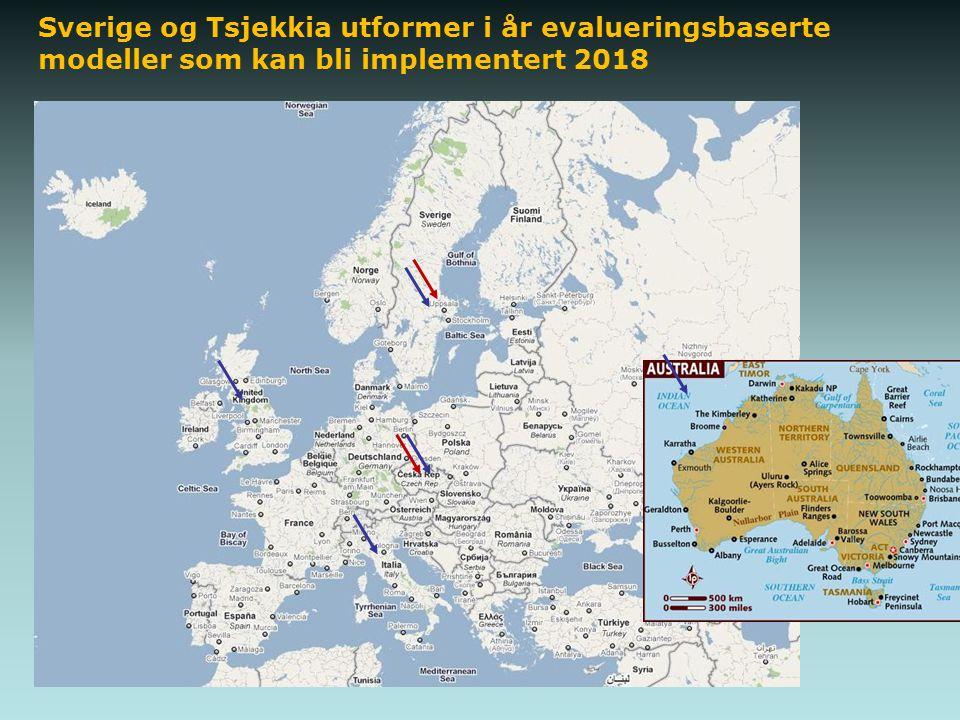 Sverige og Tsjekkia utformer i år evalueringsbaserte modeller som kan bli implementert 2018