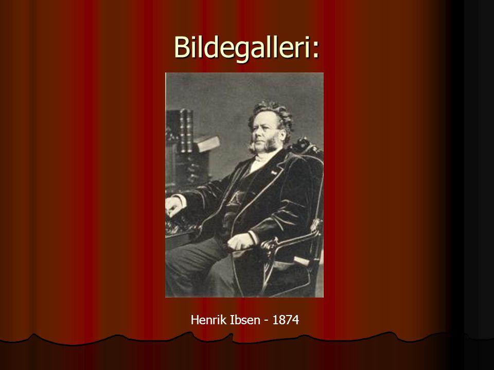 Bildegalleri: Henrik Ibsen - 1874