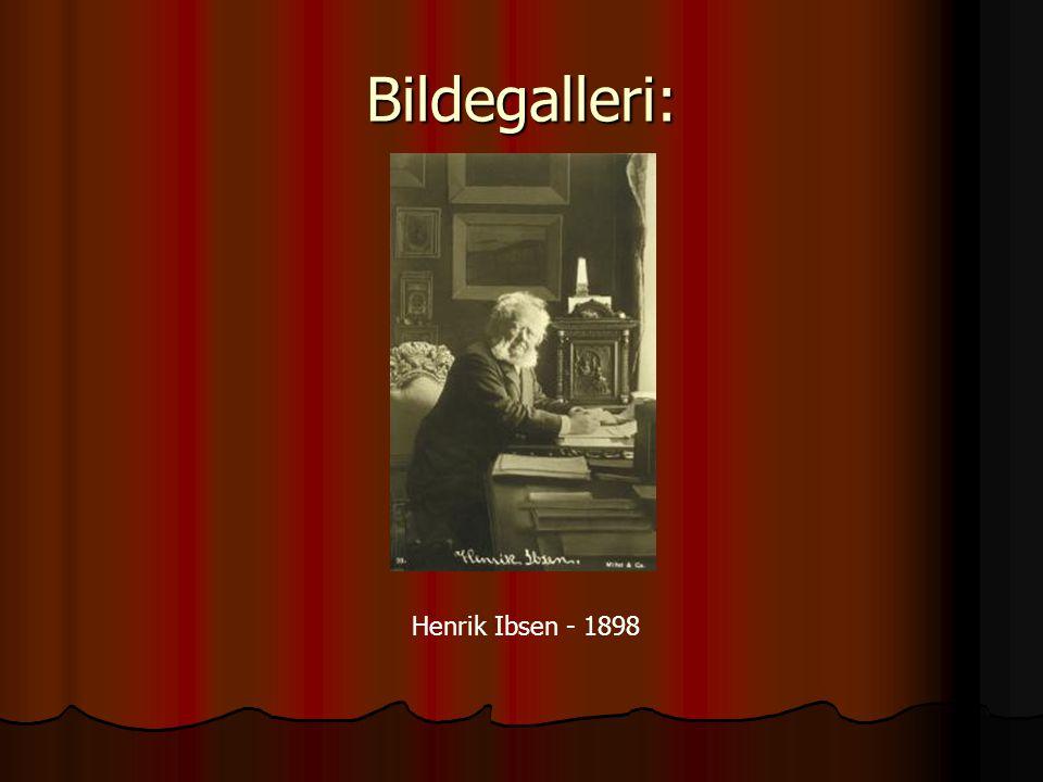 Bildegalleri: Henrik Ibsen - 1898