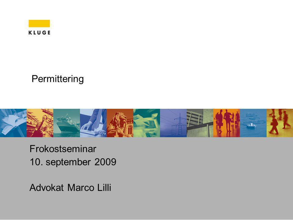 Permittering Frokostseminar 10. september 2009 Advokat Marco Lilli
