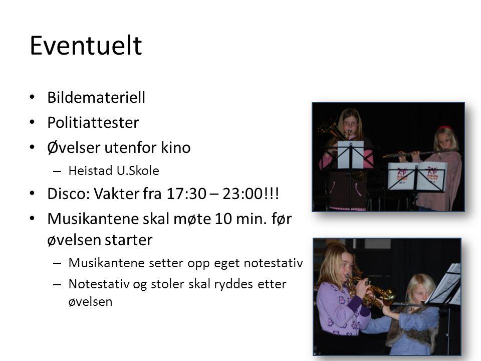 Eventuelt Bildemateriell Politiattester Øvelser utenfor kino – Heistad U.Skole Disco: Vakter fra 17:30 – 23:00!!! Musikantene skal møte 10 min. før øv