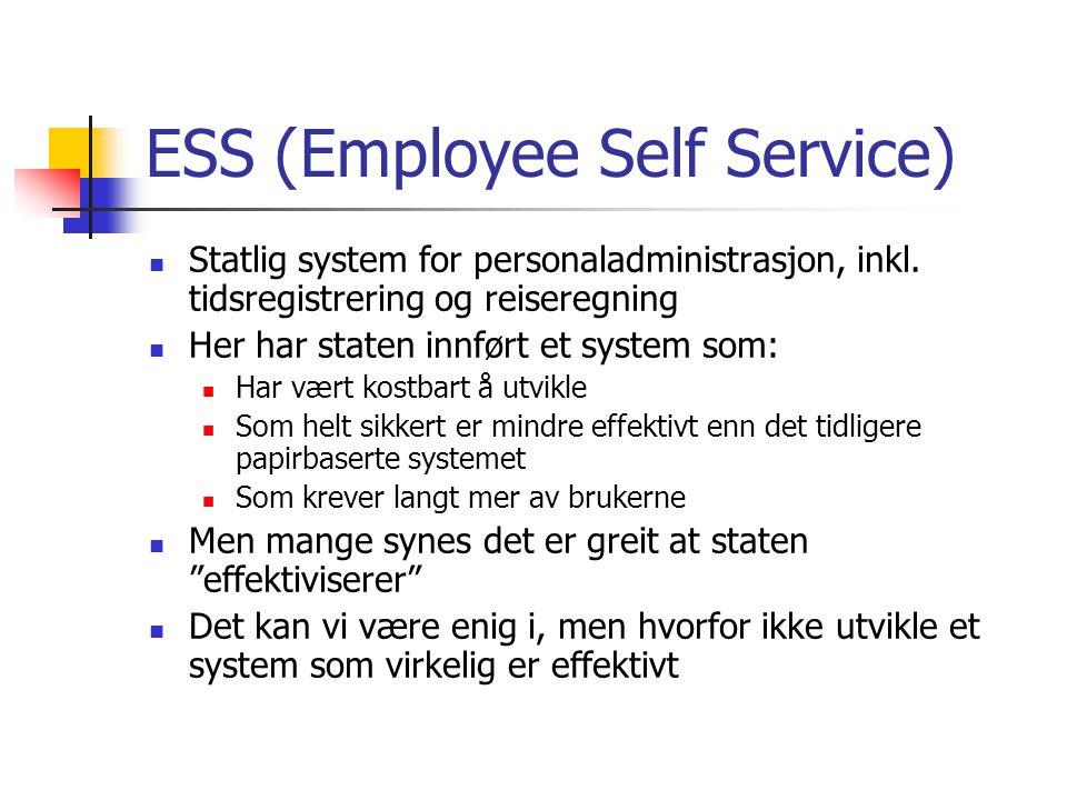 ESS (Employee Self Service) Statlig system for personaladministrasjon, inkl.
