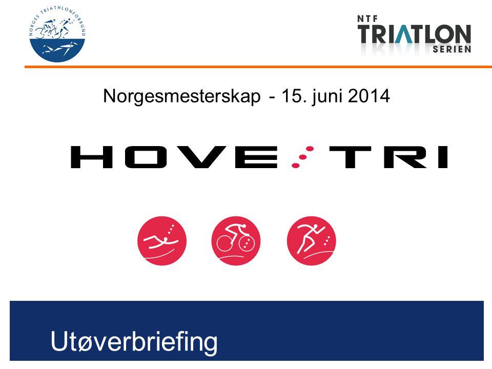 Utøverbriefing Norgesmesterskap - 15. juni 2014