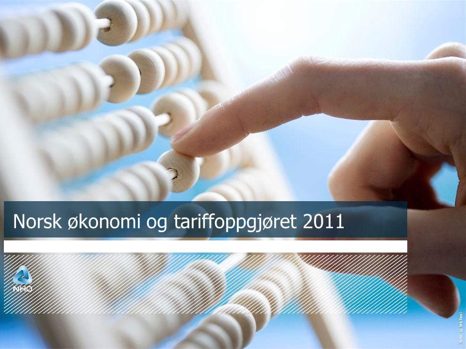 Foto: Jo Michael Norsk økonomi og tariffoppgjøret 2011