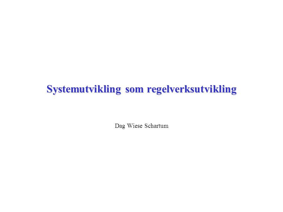 Systemutvikling som regelverksutvikling Kan skjelne mellom to hovedtyper regelverksutvikling knyttet til systemutvikling: –Uttrykke eksisterende rettsregler klarere/bedre ( regelvask ) –Endre eksisterende rettsregler for å tilfredsstille behov knyttet til systemløsningen ( regelendring ) Regelvask (s 4 – 12) Systematikken i Schartum 2012, avsnitt 10.2, kan brukes for å strukturere hele eller deler av teksten Det er sjelden mulig/ønskelig å gjøre bruk av alle teknikker i samme utviklingsarbeid, og listen representerer derfor mest et arsenal av muligheter Regelendring (neste side)