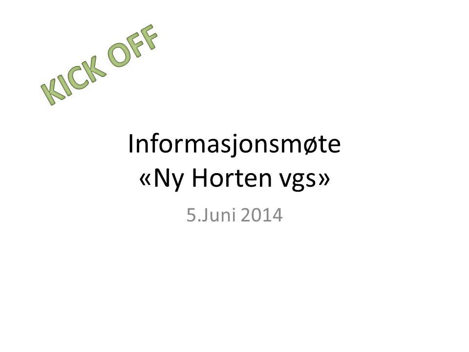 Informasjonsmøte «Ny Horten vgs» 5.Juni 2014