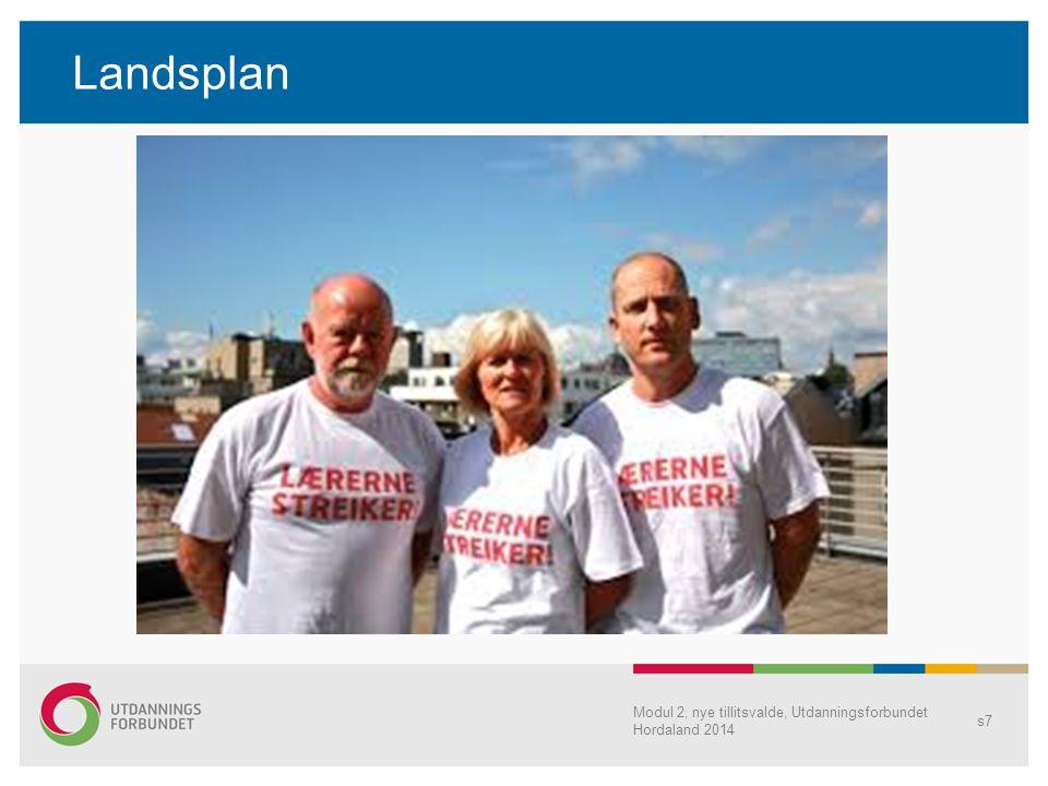 Fylkesplan Modul 2, nye tillitsvalde, Utdanningsforbundet Hordaland 2014 s8