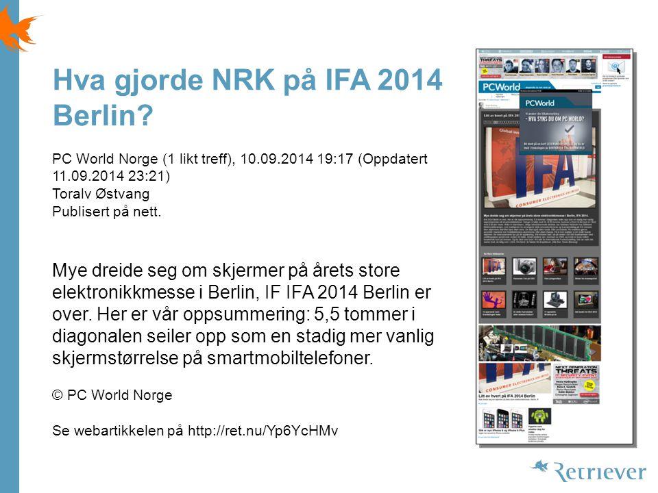Hva gjorde NRK på IFA 2014 Berlin.