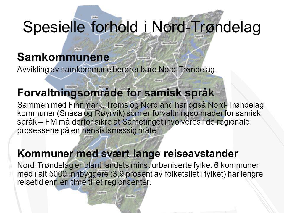 Spesielle forhold i Nord-Trøndelag Samkommunene Avvikling av samkommune berører bare Nord-Trøndelag. Forvaltningsområde for samisk språk Sammen med Fi