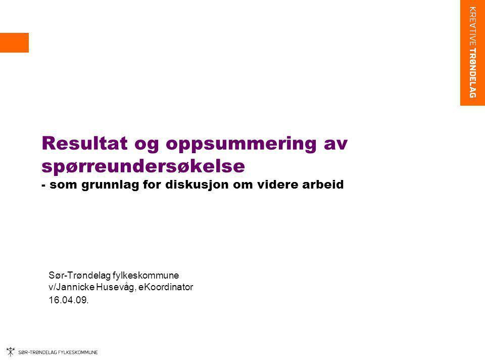Bakgrunn og svarprosent Sør-Trøndelag fylkeskommune, Fylkesmannen i Sør-Trøndelag og KS i Sør-Trøndelag ønsker å undersøke status mht ikt- utviklingen i kommunene i Sør-Trøndelag for bedre å kunne vurdere hva det regionale nivået kan bistå med på området.