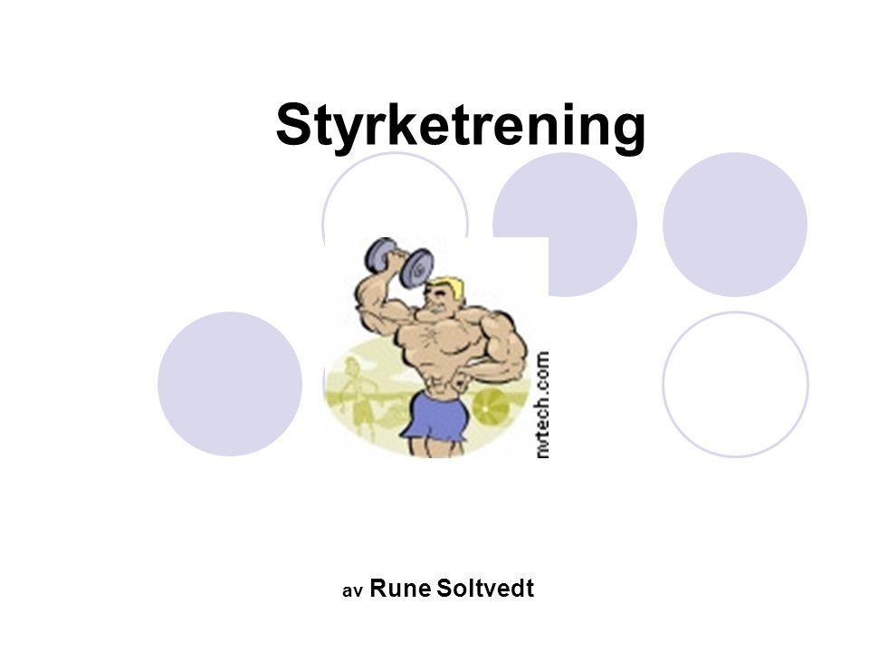 Tilpasning til styrketrening Maksimalstyrke -nevrale tilpasninger (raskere og bedre aktivering av muskulaturen), bedre teknikk og koordinasjon, økt muskel volum (hypertrofi, hyperplasi?, fibertypeoverganger?) Hypertrofitrening -Som over med større fokus på økt muskel volum - Muskulær utholdenhet - - liten økning i volum, flere kapilærer, flere aerobe og anaerobe enzymer - Eksplosiv styrketrening -Nevral tilpasning, bindevevstilpasning, fibertypeoverganger?