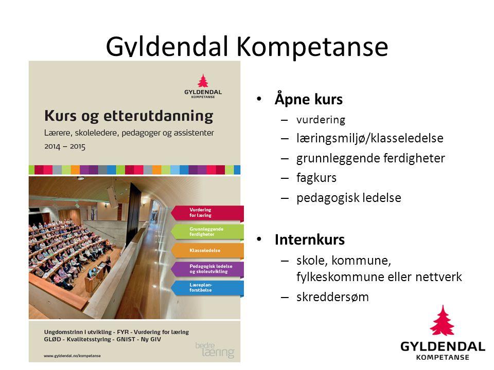 Gyldendal Kompetanse Åpne kurs – vurdering – læringsmiljø/klasseledelse – grunnleggende ferdigheter – fagkurs – pedagogisk ledelse Internkurs – skole,