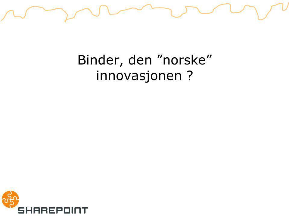 Binder, den norske innovasjonen