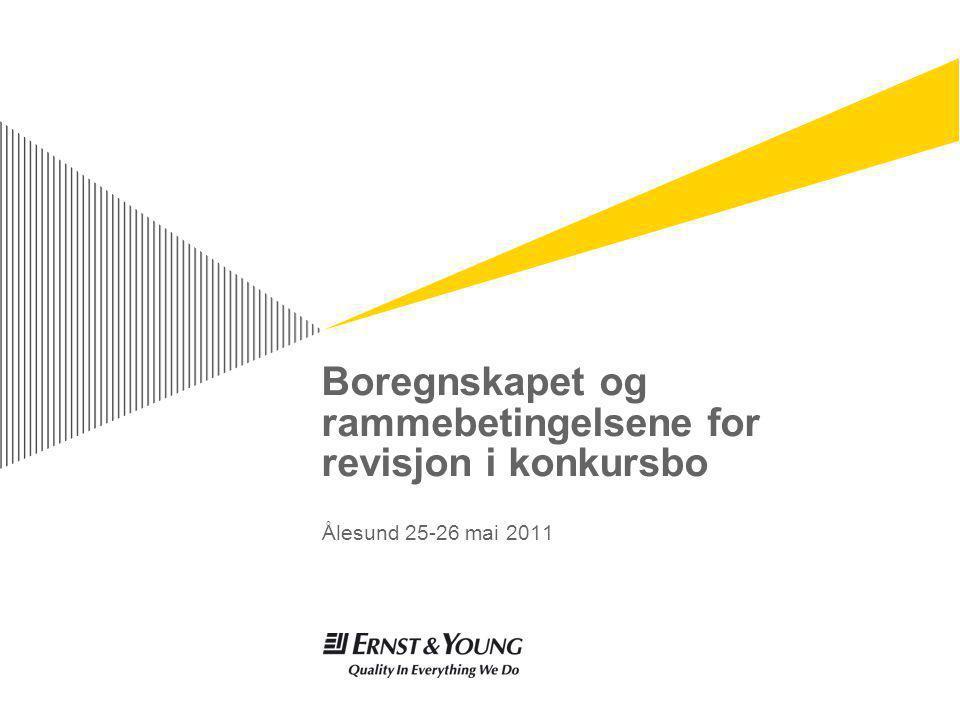 Boregnskapet og rammebetingelsene for revisjon i konkursbo Ålesund 25-26 mai 2011