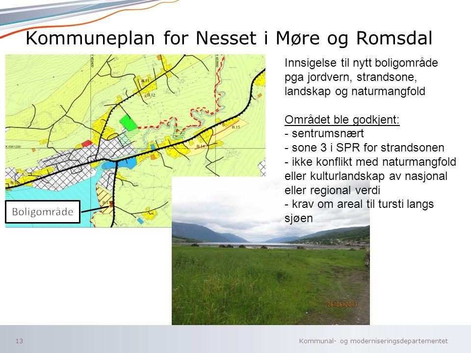Kommunal- og moderniseringsdepartementet Norsk mal: To innholdsdeler - Sammenlikning Kommuneplan for Nesset i Møre og Romsdal 13 Sykkelsti Innsigelse