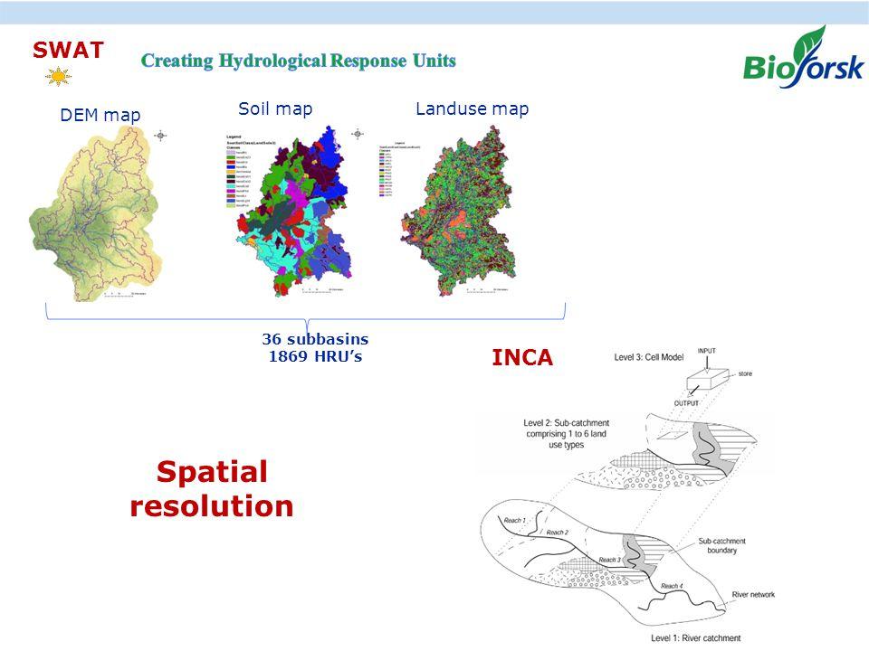 Ekstremer i avrenning under klima endringer, hvordan kan vi anvende resultater fra JOVA - programmet DEM map Soil mapLanduse map 36 subbasins 1869 HRU's SWAT INCA Spatial resolution
