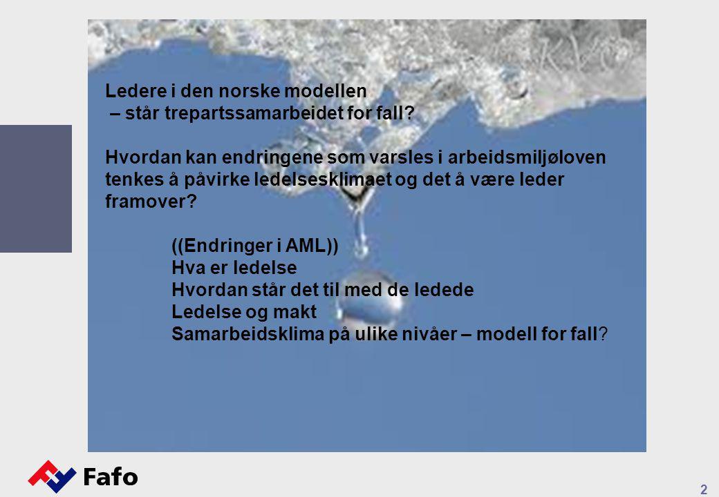 2 Ledere i den norske modellen – står trepartssamarbeidet for fall.
