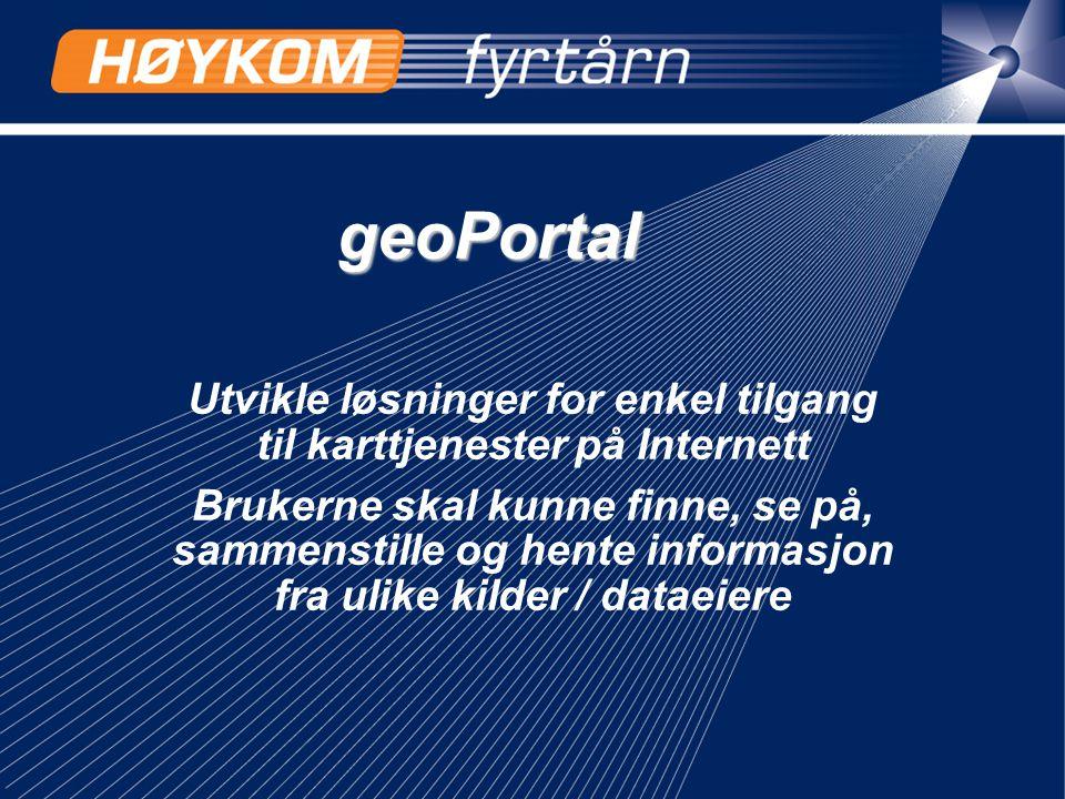 geoPortal Utvikle løsninger for enkel tilgang til karttjenester på Internett Brukerne skal kunne finne, se på, sammenstille og hente informasjon fra u