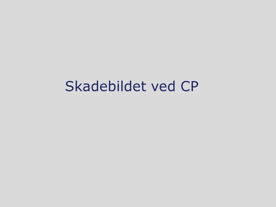 Skadebildet ved CP