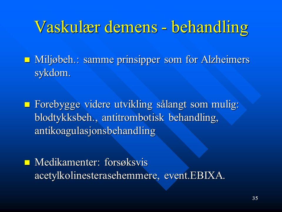 Vaskulær demens Årsaker: Årsaker: Småkarsykdom: små hjerneinfarkter som gir vaskulær subkortikal demens Småkarsykdom: små hjerneinfarkter som gir vask