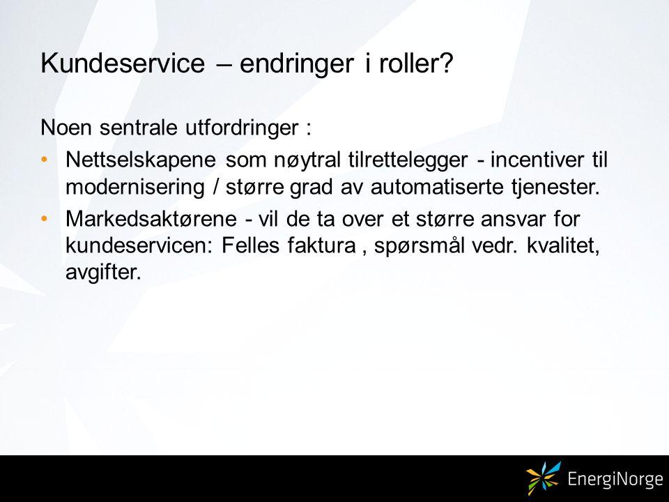 Energi Norge ønsker dere en god konferanse ! Et velfungerende kraftmarked med kundene i fokus!