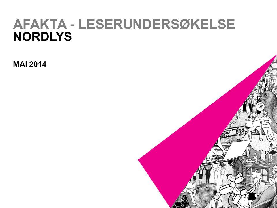 AFAKTA - LESERUNDERSØKELSE NORDLYS MAI 2014