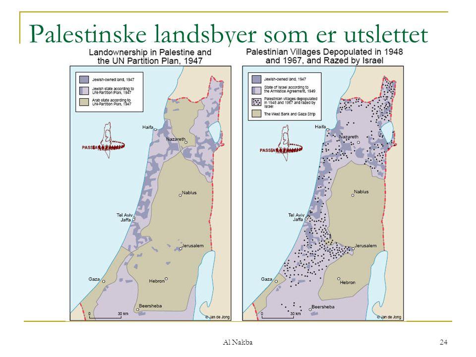 Al Nakba 24 Palestinske landsbyer som er utslettet