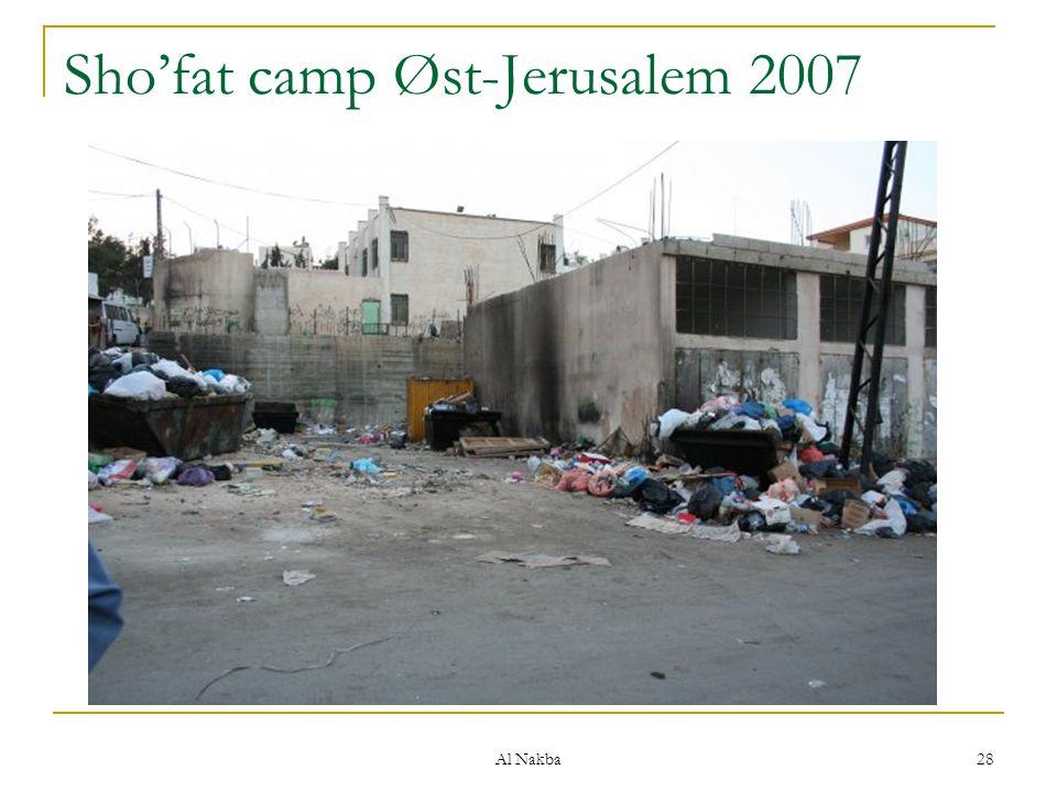 Al Nakba 28 Sho'fat camp Øst-Jerusalem 2007