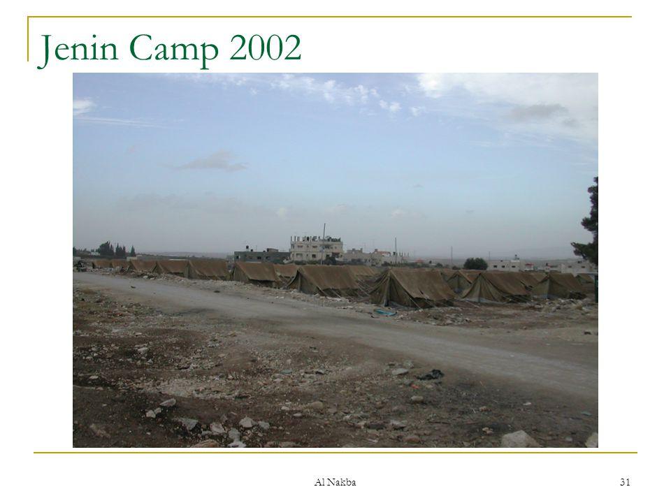 Al Nakba 31 Jenin Camp 2002