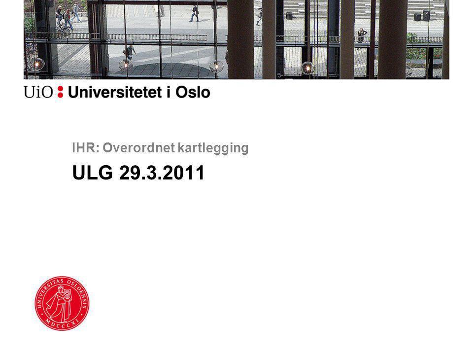 IHR: Overordnet kartlegging ULG 29.3.2011