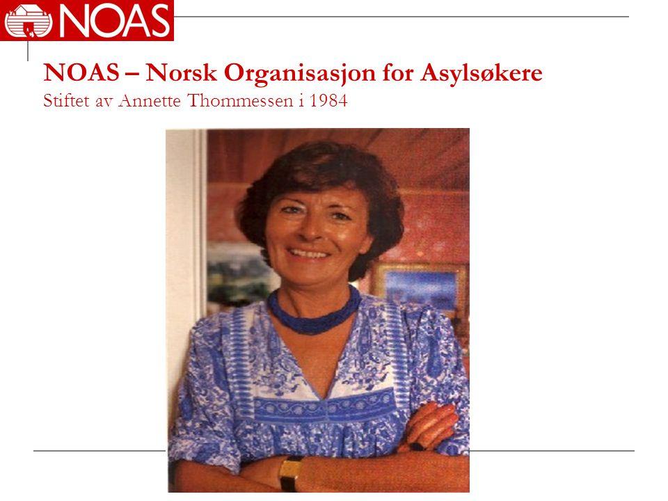 NOAS – Norsk Organisasjon for Asylsøkere Stiftet av Annette Thommessen i 1984