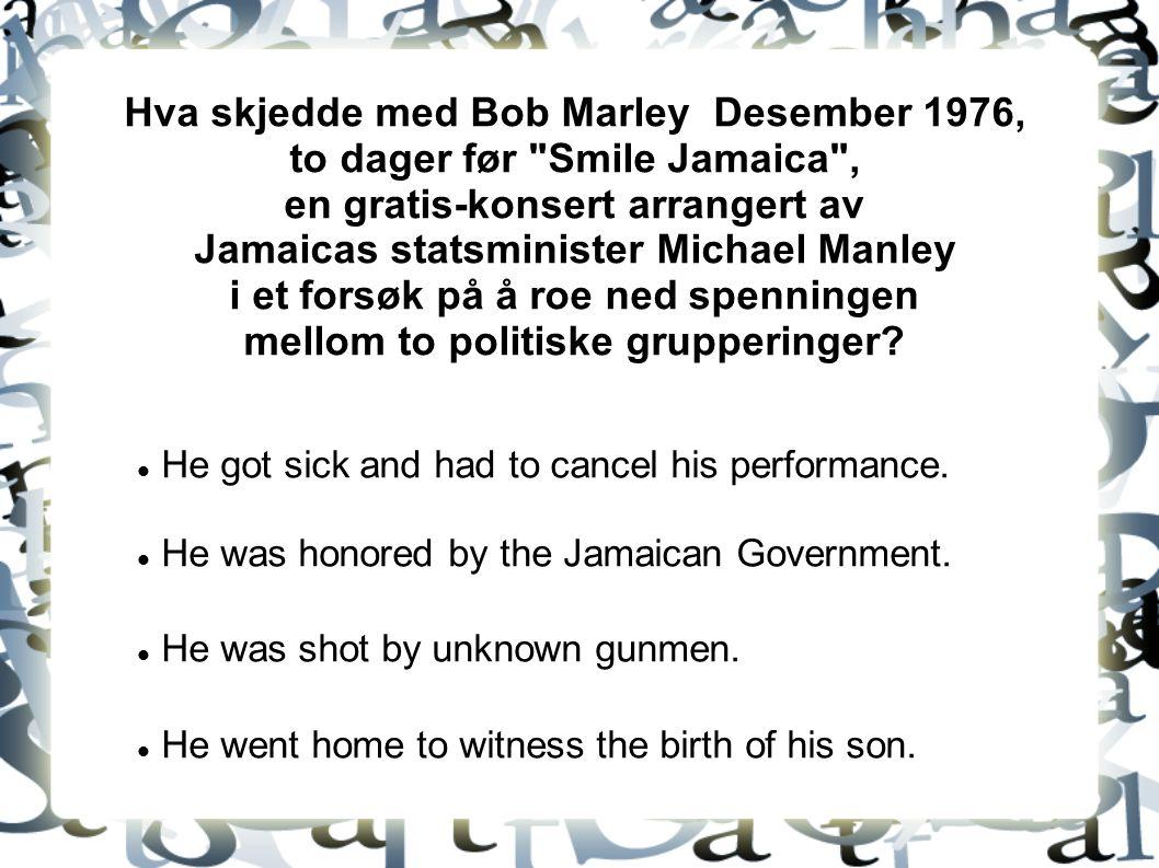 Hvor kollapset Bob Marley, om følge av kreft-komplikasjoner.