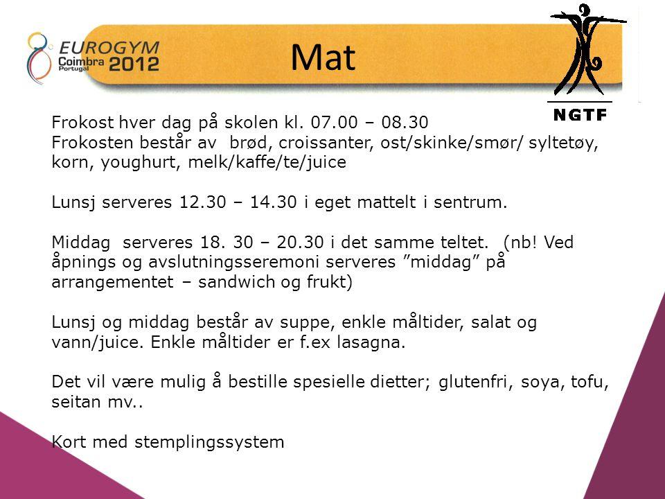 Mat Frokost hver dag på skolen kl. 07.00 – 08.30 Frokosten består av brød, croissanter, ost/skinke/smør/ syltetøy, korn, youghurt, melk/kaffe/te/juice