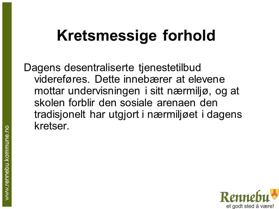 Kretsmessige forhold Dagens desentraliserte tjenestetilbud videreføres.