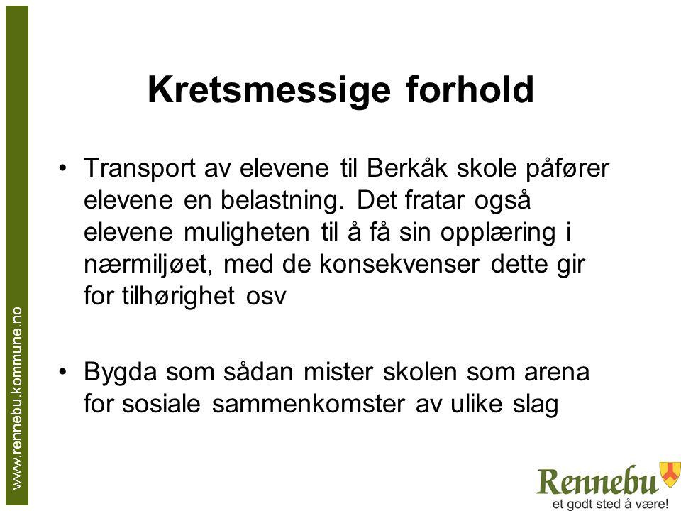 Kretsmessige forhold Transport av elevene til Berkåk skole påfører elevene en belastning.