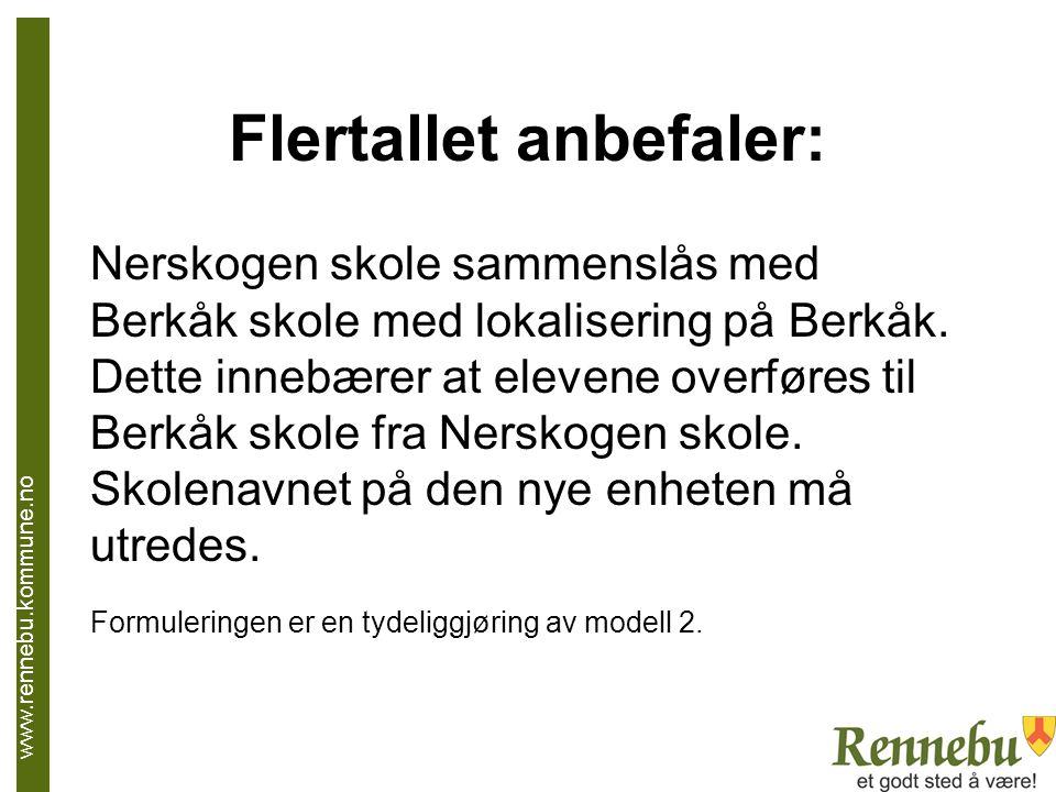 Flertallet anbefaler: Nerskogen skole sammenslås med Berkåk skole med lokalisering på Berkåk.