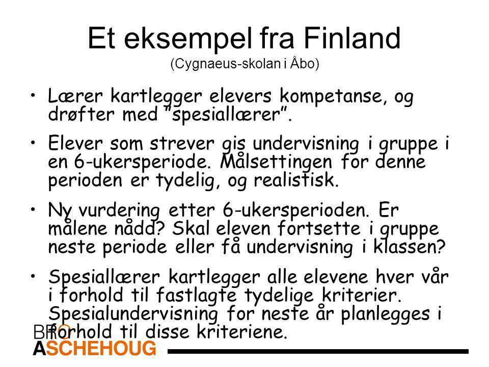 """Et eksempel fra Finland (Cygnaeus-skolan i Åbo) Lærer kartlegger elevers kompetanse, og drøfter med """"spesiallærer"""". Elever som strever gis undervisnin"""