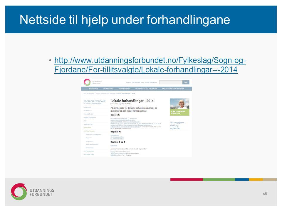 Nettside til hjelp under forhandlingane http://www.utdanningsforbundet.no/Fylkeslag/Sogn-og- Fjordane/For-tillitsvalgte/Lokale-forhandlingar---2014htt