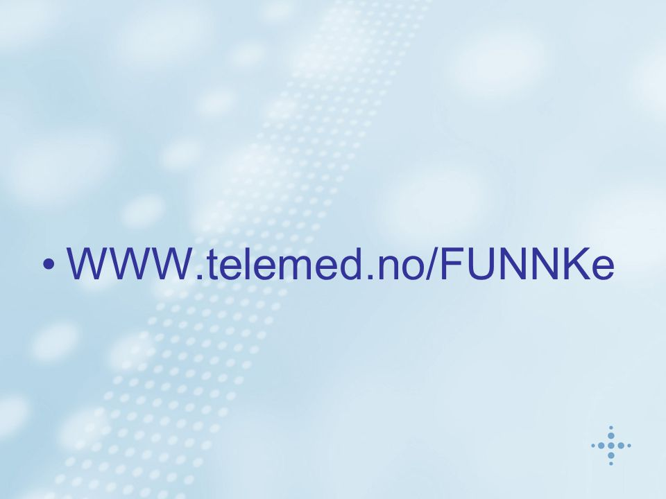 WWW.telemed.no/FUNNKe