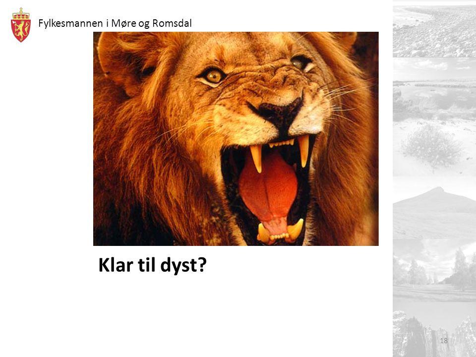 Fylkesmannen i Møre og Romsdal Klar til dyst? 18