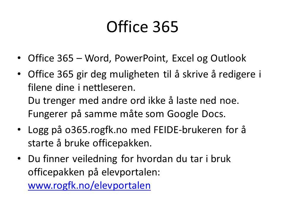 Office 365 Office 365 – Word, PowerPoint, Excel og Outlook Office 365 gir deg muligheten til å skrive å redigere i filene dine i nettleseren.
